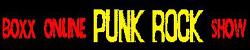Boxx Online Punk Rock Show