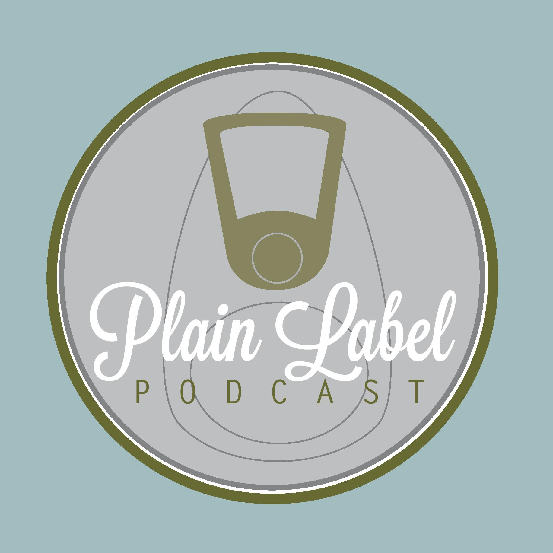 Plain Label Podcast